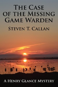 Cover The Case of the Missing Game Warden