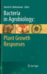 Cover Bacteria in Agrobiology: Plant Growth Responses