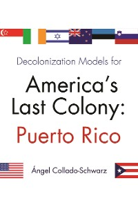 Cover Decolonization Models for America's Last Colony