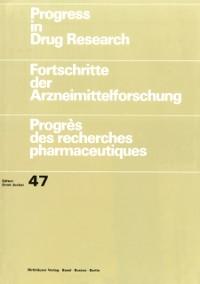 Cover Progress in Drug Research / Fortschritte der Arzneimittelforschung / Progres des recherches pharmaceutiques