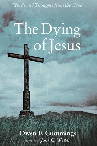 Cover The Dying of Jesus
