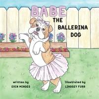 Cover Babe the Ballerina Dog