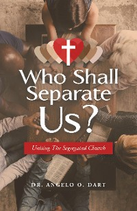 Cover Who Shall Separate Us?