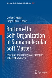 Cover Bottom-Up Self-Organization in Supramolecular Soft Matter