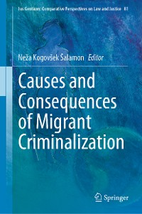 Cover Causes and Consequences of Migrant Criminalization