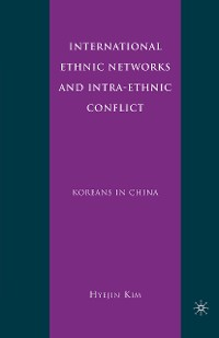 Cover International Ethnic Networks and Intra-Ethnic Conflict