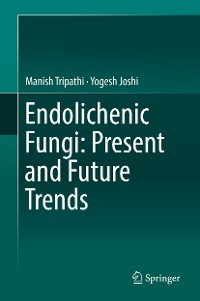 Cover Endolichenic Fungi: Present and Future Trends