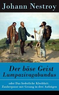 Cover Der böse Geist Lumpazivagabundus