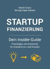 Cover Startup Finanzierung: Dein Insider-Guide
