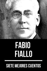 Cover 7 mejores cuentos de Fabio Fiallo