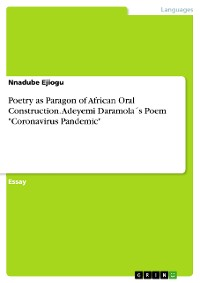"Cover Poetry as Paragon of African Oral Construction.  Adeyemi Daramola´s Poem ""Coronavirus Pandemic"""