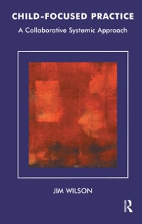 Cover Child-Focused Practice