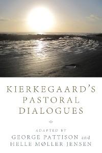 Cover Kierkegaard's Pastoral Dialogues