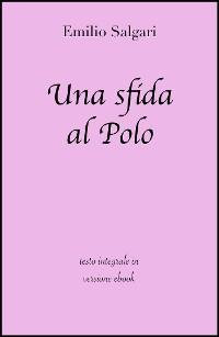 Cover Una sfida al Polo di Emilio Salgari in ebook