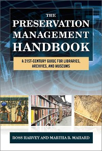 Cover The Preservation Management Handbook