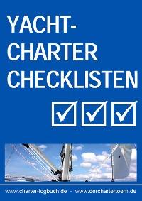 Cover Yachtcharter Checklisten. Für den gelungenen Segeltörn. Und zum Skippertraining nach der SKS-Prüfung.