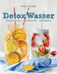 Cover Detox Wasser - zum Kuren, Abnehmen und Wohlfühlen