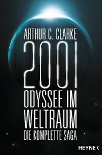 Cover 2001: Odyssee im Weltraum - Die Saga