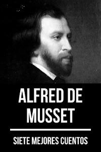 Cover 7 mejores cuentos de Alfred de Musset
