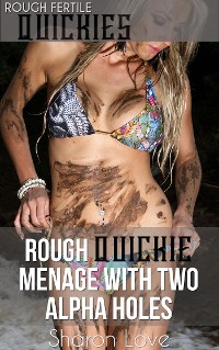 Cover Rough Quickie Menage With Two Alpha Holes