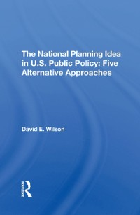 Cover National Planning Idea In U.s. Public Policy