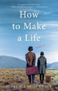 Cover How to Make a Life