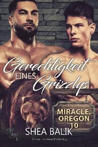 Cover Gerechtigkeit eines Grizzlys