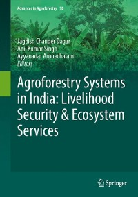 Cover Agroforestry Systems in India: Livelihood Security & Ecosystem Services