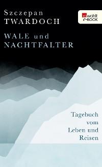Cover Wale und Nachtfalter
