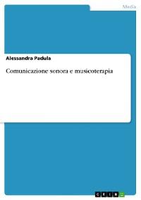 Cover Comunicazione sonora e musicoterapia