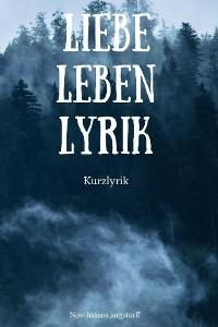 Cover Liebe Leben Lyrik