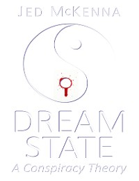 Cover Dreamstate: A Conspiracy Theory