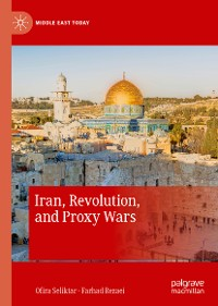 Cover Iran, Revolution, and Proxy Wars