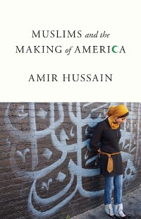Cover Muslims and the Making of America