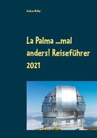 Cover La Palma ...mal anders! Reiseführer 2021