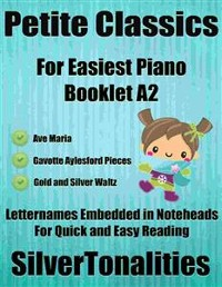Cover Petite Classics for Easiest Piano Booklet A2