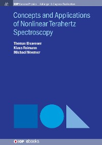 Cover Concepts and Applications of Nonlinear Terahertz Spectroscopy