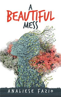 Cover A Beautiful Mess