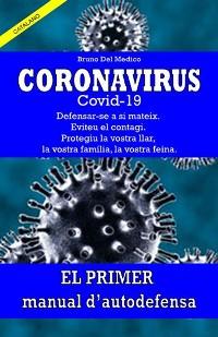 Cover Coronavirus Covid-19. Defensar-se a si mateix. Eviteu el contagi. Protegiu la vostra llar, la vostra família, la vostra feina.