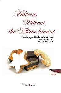 Cover Advent, Advent, die Alster brennt
