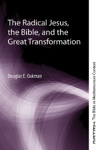 Cover The Radical Jesus, the Bible, and the Great Transformation