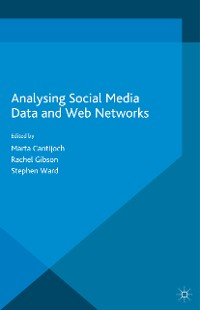 Cover Analyzing Social Media Data and Web Networks