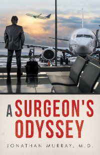 Cover A Surgeon's Odyssey