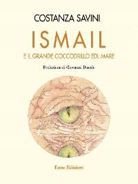 Cover Ismail e il grande coccodrillo del mare