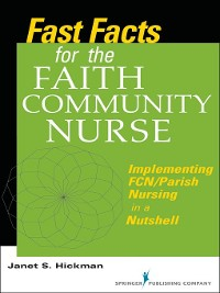 Cover Fast Facts for the Faith Community Nurse