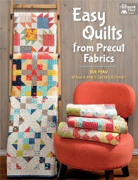 Cover Easy Quilts from Precut Fabrics