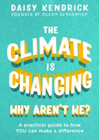 Cover Climate is Changing, Why Aren't We?