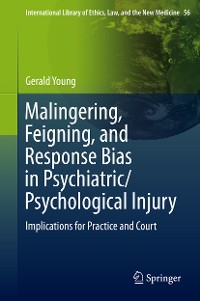 Cover Malingering, Feigning, and Response Bias in Psychiatric/ Psychological Injury