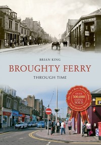 Cover Broughty Ferry Through Time
