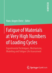 Cover Fatigue of Materials at Very High Numbers of Loading Cycles